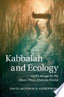 Kabbalah And Ecology Book PDF
