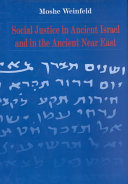Social Justice in Ancient Israel and in the Ancient Near East