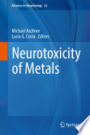 Neurotoxicity of Metals Book
