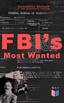 Pdf FBI's Most Wanted – Incredible History of the Innovative Program