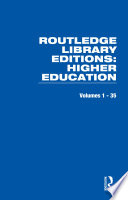 Routledge Library Editions  Higher Education
