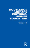 Routledge Library Editions: Higher Education