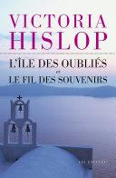 Offre duo - L'Île des oubliés et Le Fil des souvenirs