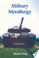 Military Metallurgy