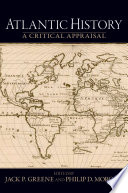 Atlantic History  : A Critical Appraisal