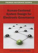 Human centered System Design for Electronic Governance