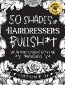 50 Shades of Hairdressers Bullsh*t