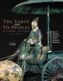 The Earth and Its Peoples  A Global History  Volume A  To 1200 Book PDF