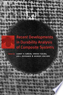 Recent Developments in Durability Analysis of Composite Systems