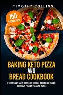 Pdf Baking Keto Pizza And Bread Cookbook