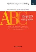 Between PIAAC and the New Literacy Studies