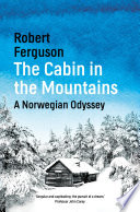 The Cabin in the Mountains Book
