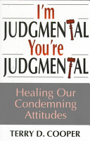 I'm Judgmental, You're Judgmental