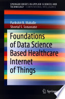 Foundations of Data Science Based Healthcare Internet of Things
