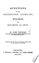 Questions on the construction  laying off  building and repairing of ships Book