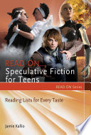 Read On-- Speculative Fiction for Teens
