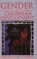 Gender in Caribbean Development