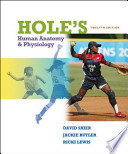 Shier, Hole's Essentials of Human Anatomy & Physiology © 2010, 12e, Student Edition (Reinforced Binding)