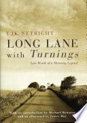 Long Lane With Turnings
