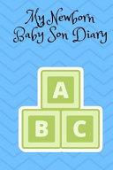 My Newborn Baby Son Diary