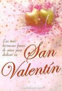 Las mas hermosas frases de amor para dedicar en San Valentin / The Most Beautiful Love Phrases to dedicate on Saint Valentines