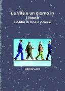 La Vita � un giorno in Litweb Lit-film di Una e diversi