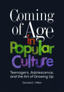 link to Coming of age in popular culture : teenagers, adolescence, and the art of growing up in the TCC library catalog