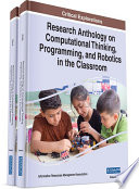 Research Anthology on Computational Thinking  Programming  and Robotics in the Classroom