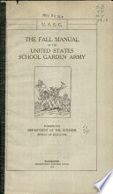 The Fall Manual of the United States School Garden Army