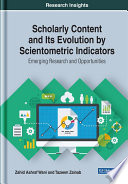Scholarly Content And Its Evolution By Scientometric Indicators Emerging Research And Opportunities Book PDF