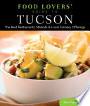 Food Lovers  Guide to   Tucson