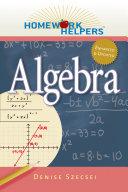 Homework Helpers: Algebra, Revised Edition