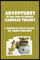 Adventures In The Land Of Singing Garbage Trucks Book PDF