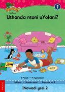 Books - Hola Grade 1 Stage 1 Reader 3 Uthanda ntoni uYolani? | ISBN 9780195987690