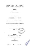 Riven bonds, tr. by B. Ness from the original of E. Werner