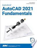 Autodesk AutoCAD 2021 Fundamentals