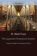 The Japanese Enterprise System