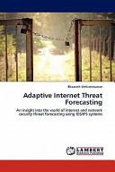 Adaptive Internet Threat Forecasting