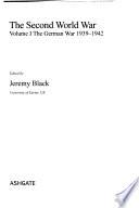 The Second World War: The German war 1939-1942
