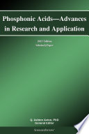 Phosphonic Acids Advances In Research And Application 2013 Edition Book PDF