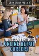 Using Computer Science in Online Retail Careers