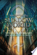 Navigating the Shadow World