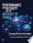 Performance and Security for the Internet of Things  Emerging Wireless Technologies