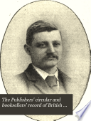 The Publishers Circular And Booksellers Record Of British And Foreign Literature