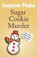 Sugar Cookie Murder (Hannah Swensen Mysteries, Book 6)