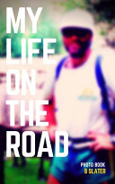 My Life on the Road