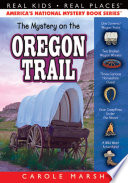 The Mystery on the Oregon Trail Book