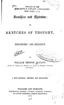 Sunshine and Shadows; Or, Sketches of Thought, Philosophic and Religious