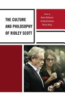 The Culture and Philosophy of Ridley Scott