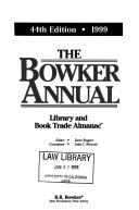 The Bowker Annual Library and Book Trade Almanac Book
